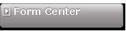 Form Center